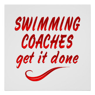 Swimming Coaches Get it Done Poster