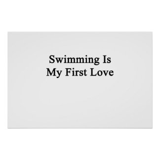 Swimming Is My First Love Poster