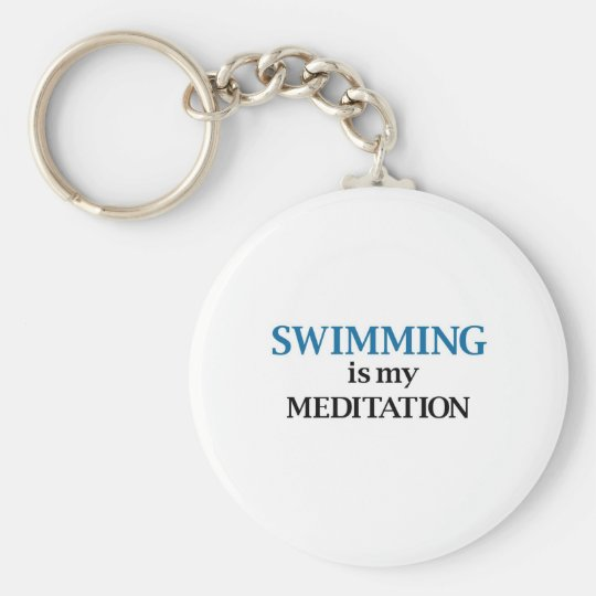Swimming is my Meditation Basic Round Button Key Ring