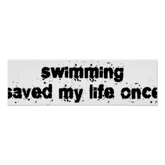Swimming Saved My Life Once Poster