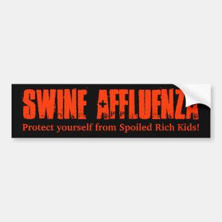 Swine Affluenza B&R Bumper Sticker Car Bumper Sticker