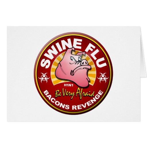 Swine Flu - Bacons Revenge! Greeting Cards