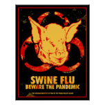 SWINE FLU - Beware The Pandemic! Posters