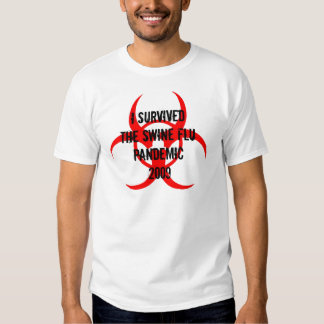 SWINE FLU PANDEMIC TSHIRTS