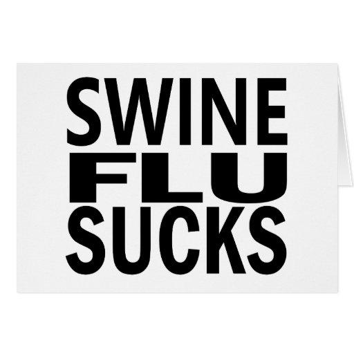 Swine Flu Sucks Card