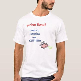 SWINE FLU!!! T-Shirt