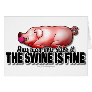 Swine Is Fine Greeting Cards
