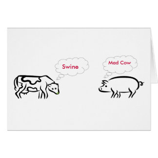 swine,mad cow card