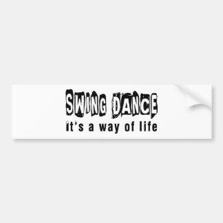Swing Dance It's A Way Of Life Bumper Sticker