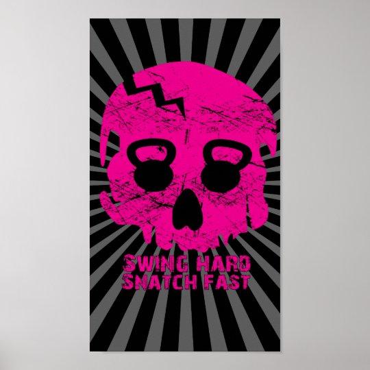 Swing hard Snatch Fast Pink Kettlebell  Poster