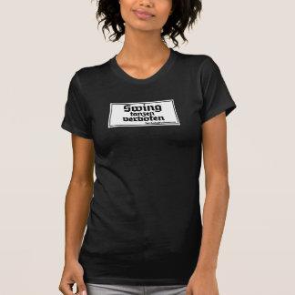 Swing tanzen verboten tee shirts