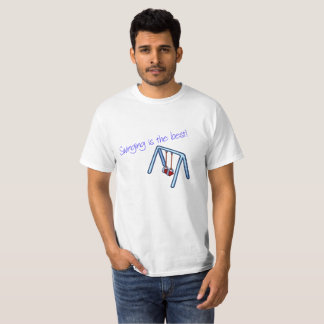 Swinging is the Best T-Shirt