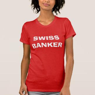 Swis banker T-Shirt