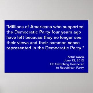 Switching Democrat to Republican Davis Quote Poster