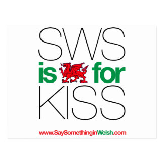 SWS is the Welsh for Kiss! Postcard