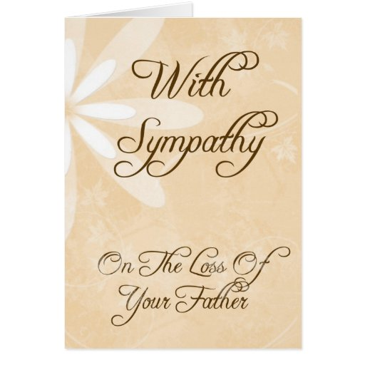 Of Father Sympathy Quotes Quotesgram