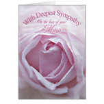 Sympathy for loss of Mum, a beautiful pink rose Greeting Card