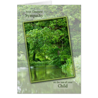 Sympathy loss of child, tranquil river scene card