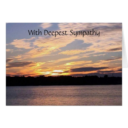 ***SYMPATHY*** WITH A BEAUTIFUL SUNSET ON A LAKE CARD