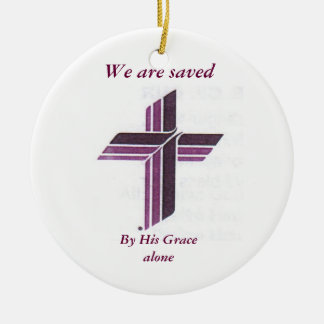 Synod Sross, By His Grace alone, We are saved Christmas Ornament