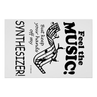 Synthesizer Feel The Music Poster