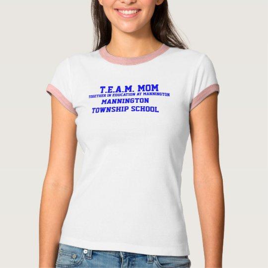 T.E.A.M. MOM MANNINTON TOWNSHIP SCHOOL Ringer Tee