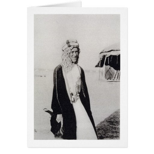 T. E. Lawrence in Arab Dress (b/w photo) Cards