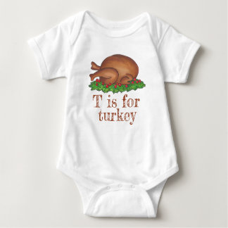 T is for Turkey Thanksgiving Day Dinner Foodie Baby Bodysuit
