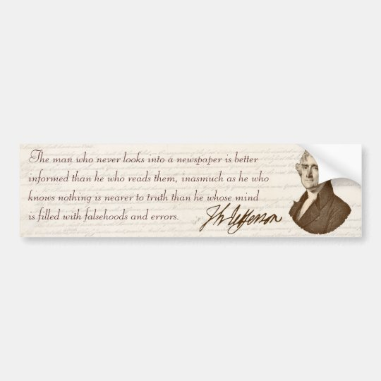 T. Jefferson: Truth & Newspapers - Bumper Sticker
