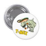 T-Mex T-Rex Mexican Tyrannosaurus Dinosaur 3 Cm Round Badge