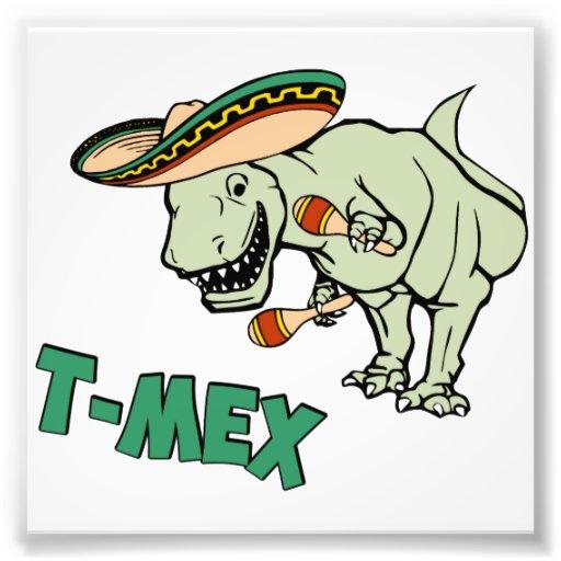 Mex T-Rex Mexican Tyrannosaurus Dinosaur Photo Print | Zazzle