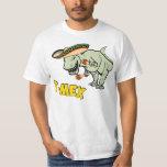 T-Mex T-Rex Mexican Tyrannosaurus Dinosaur Shirts