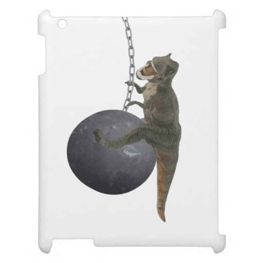 T-Rex Dinosaur Wrecking Ball Case For The iPad