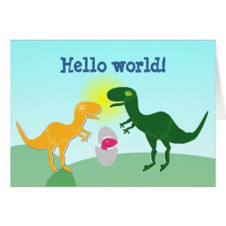 T-Rex Family Dino Baby Egg Hello World Card