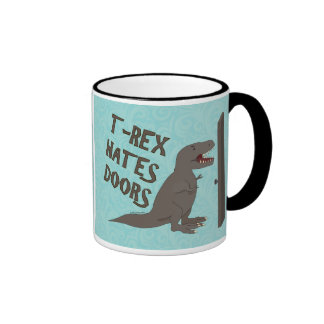 T-Rex Hates Doors Coffee Mug