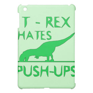 T REX HATES PUSHUPS Funny Dino Design Case For The iPad Mini