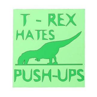 T REX HATES PUSHUPS Funny Dino Design Notepad