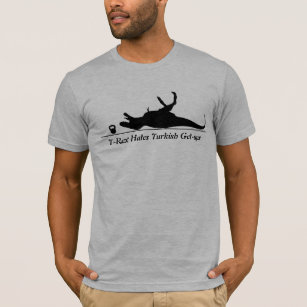 T-Rex Hates Turkish Get-Ups T-Shirt