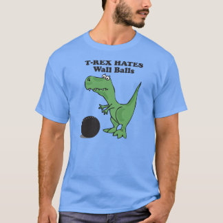 T-rex Hates Wall Ball T-Shirt