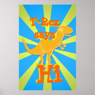 T-Rex says Hi Gift Poster