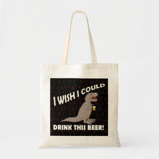 T-Rex Wish I Could Drink This Beer Budget Tote Bag