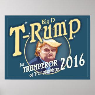 T-Rump 2016! Poster