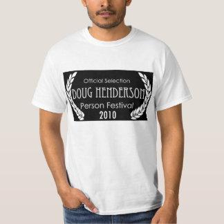 T-Shirt - Doug Henderson Person Festival 2010
