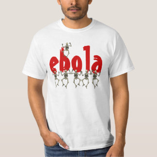 T-Shirt ebola Skeletons Scare Fear World Pandemic