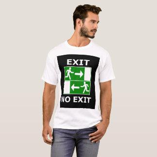 T Shirt - Exit No Exit.