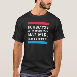 T-shirt for People who Learn Luxembourgish
