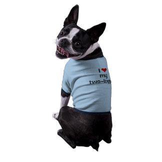T-shirt: I love my two-legger! Dog Clothing
