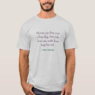 T-shirt - loving a dog
