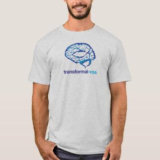 T-shirt You transform you