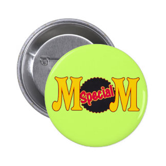 T-shirts and Gifts For Special Mom Buttons